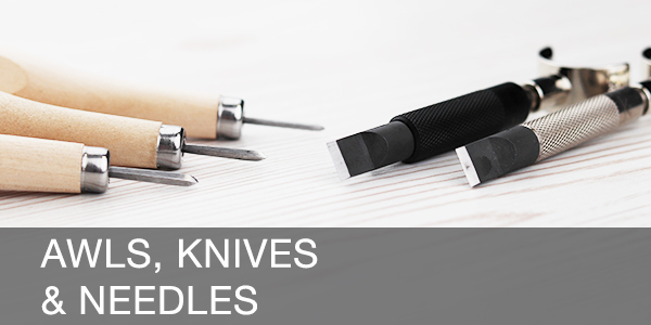Awls, Knives & Needles
