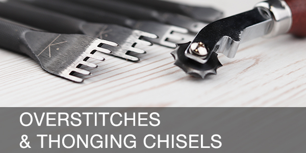 Overstitches & Thonging Chisels
